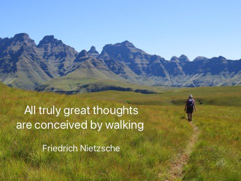 Nietzsche's walking quote with Drakensberg mountain and hiker in background